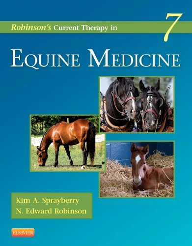 Robinson's Current Therapy in Equine Medicine, 7e (Current Veterinary Therapy) PDF