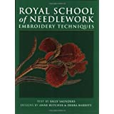 Royal School of Needlework Embroidery Techniques ~ Sally Saunders