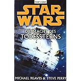 """Star Wars(TM): Die Macht des Todessternsvon """"Michael Reaves"""""""