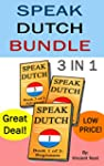 Speak Dutch Bundle: Speak Dutch 3 in...