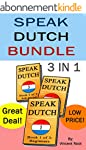 Speak Dutch: Speak Dutch Bundle 3 in...