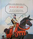 Joan of Arc (Great Tales from Long Ago) (0416496008) by Storr, Catherine