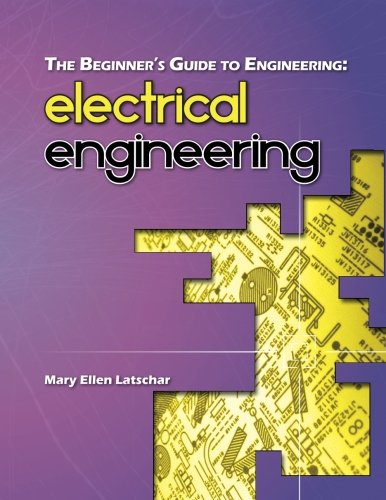 The Beginner's Guide to Engineering: Electrical Engineering PDF