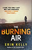 The Burning Air Erin Kelly