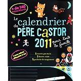 Calendrier du Pere Castor 2011 pour Toute la Famillepar Collectif