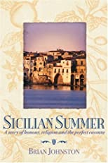 Sicilian Summer: A Story of Honour, Religion and the Perfect Cassata