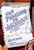 Pedaling to Hawaii: A Human-Powered Odyssey (0881507393) by Smith, Stevie