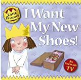 Tony Ross I Want My New Shoes! (Little Princess)