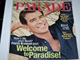 img - for Parade Magazine, June 15, 2008 issue-Actor Pierce Brosnan, James Bond, cover and article. And Leona Lewis interview. book / textbook / text book