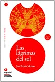 img - for Las lagrimas del sol (Libro + CD)(The Sun's Tears) (Leer En Espanol Level 4) (Spanish Edition) book / textbook / text book