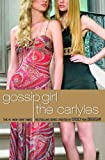 Gossip Girl, The Carlyles #1