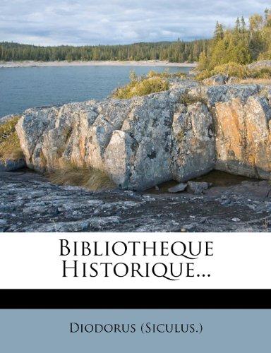 Bibliotheque Historique...