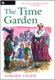 img - for The Time Garden (Edward Eager's Tales of Magic) book / textbook / text book