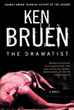 The Dramatist: A Novel (0312363109) by Bruen, Ken
