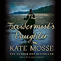 The Taxidermist's Daughter Audiobook by Kate Mosse Narrated by Clare Corbett