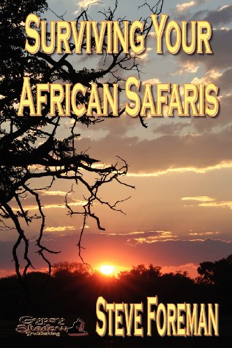 Book: Surviving Your African Safaris by Steve Foreman