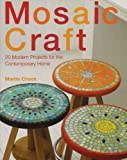 img - for Mosaic Crafts: Twenty Designs for the Modern Home book / textbook / text book