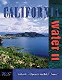 img - for California Water II by Arthur L. Littleworth (2007-09-01) book / textbook / text book