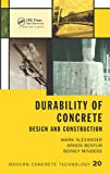 img - for Durability of Concrete: Design and Construction (Modern Concrete Technology) book / textbook / text book