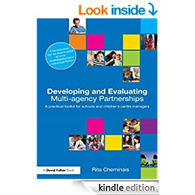 Developing and Evaluating Multi-Agency Partnerships: A Practical Toolkit for Schools and Children's Centre Managers (David Fulton Books)