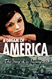 img - for A Dream of America (Yesterday's Voices) book / textbook / text book