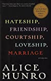 Image of Hateship, Friendship, Courtship, Loveship, Marriage Stories