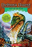 City of the Rats (Deltora Quest #3) (043925325X) by Rodda, Emily