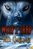 Wolf's Trap W. D. Gagliani