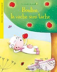 La minute du papillon : Bouline, la Vache Sans Tache - Dès 2 ans