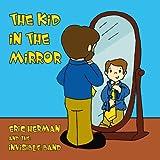 echange, troc Eric Herman - Kid in the Mirror