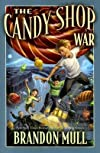 The Candy Shop War [CANDY SHOP WAR]