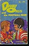 Danny Orlis and the Football Feud (080247232X) by Palmer, Bernard