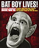 img - for Bat Boy Lives!: The WEEKLY WORLD NEWS Guide to Politics, Culture, Celebrities, Alien Abductions, and the Mutant Freaks that Shape Our World by Perel, David (2005) Paperback book / textbook / text book