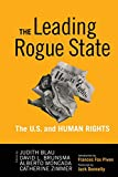 img - for Leading Rogue State: The U.S. and Human Rights book / textbook / text book