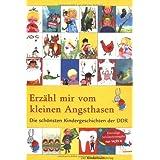 """Erz�hl mir vom kleinen Angsthasen: Die sch�nsten Kindergeschichten der DDRvon """"Benno Pludra"""""""