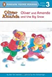 Oliver and Amanda and the Big Snow (Penguin Young Readers, L3) (014038250X) by Van Leeuwen, Jean