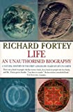 Life: An Unauthorised Biography: A Natural History of the First Four Thousand Million Years of Life on Earth (000638420X) by Fortey, Richard