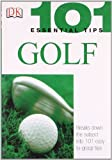 101 Essential Tips: Golf (1405303417) by Ballingall, Peter