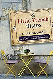Book Cover: The Little French Bistro: A Novel