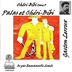 Palas et Chéri-Bibi (Chéri-Bibi 3) | Gaston Leroux