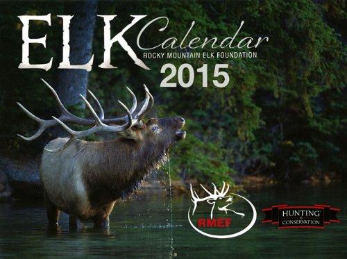 The 2015 Elk Calendar