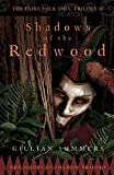 Shadows of the Redwood: The Scions of Shadow Trilogy, Book One (The Faire Folk Saga)