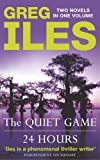 Quiet Game / 24 Hours (Omnibus) (0340830808) by Greg Iles
