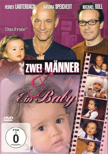 Zwei Männer & ein Baby