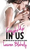 img - for Caught Up In Us (Caught Up in Love) book / textbook / text book