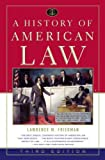 A History of American Law (1416554661) by Lawrence M. Friedman
