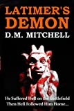 Latimers Demon (A Psychological Thriller and Murder Mystery)