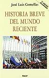 img - for Historia breve del mundo reciente (2   edicion actualizada) book / textbook / text book