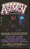 Today and Tomorrow And... (0440159334) by Isaac Asimov