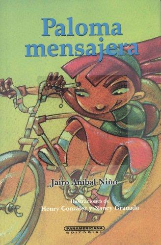 Paloma Mensajera (Literatura Juvenil) (Literatura Juvenil (Panamericana Editorial)) (Spanish Edition)